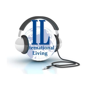 Podcasts – International Living